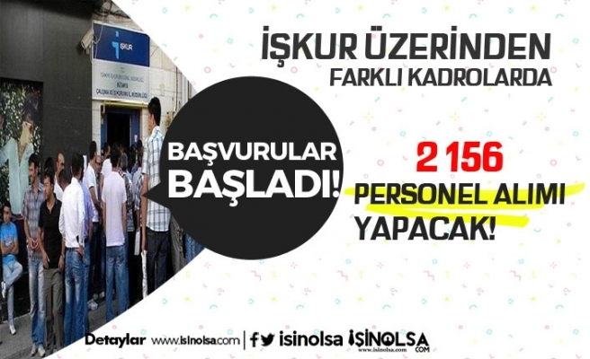 İŞKUR Üzerinden Farklı Mesleklerde 2 Bini Aşkın Personel Alınacak!