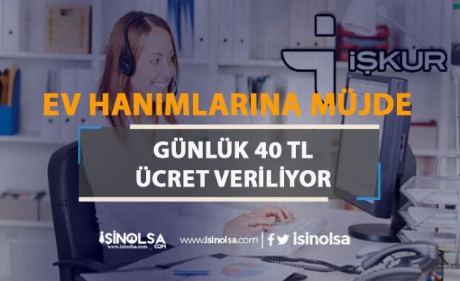 İŞKUR Ev Hanımlarına Yönelik Kurs ile Günlük 40 TL Veriyor!