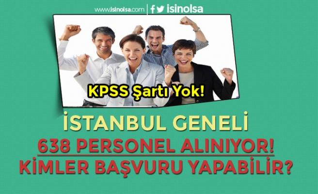 İstanbul'da İBB ve İSPER KPSS Olmadan 638 Personel Alımı Yapıyor!