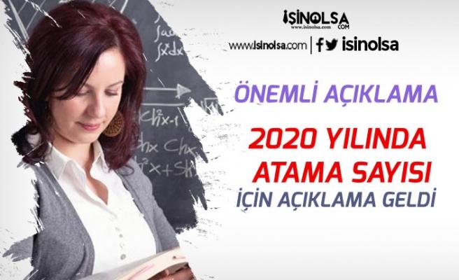 MEB'e 2020 Yılında Alınacak Öğretmen Atama Sayısı İçin Açıklama!