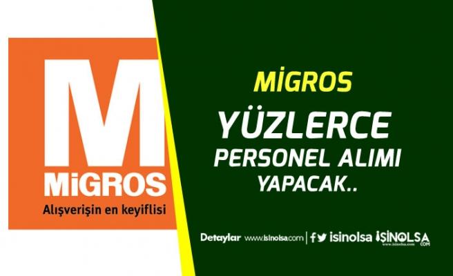 Migros İdari ve Yönetim Kadrosunda İŞKUR Üzerinden Personel Alımı Yapacak!