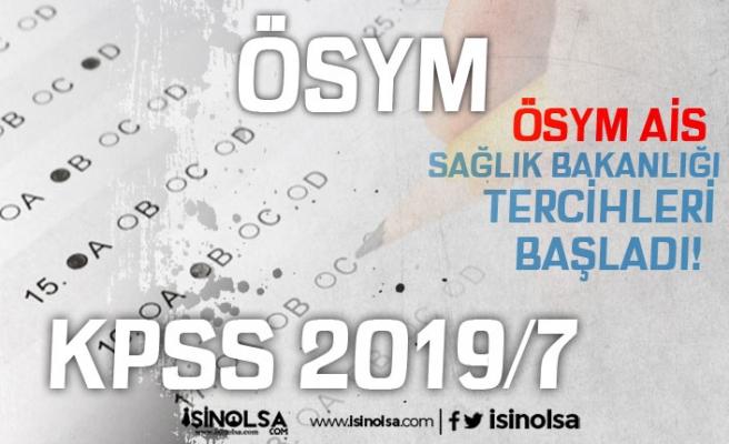 ÖSYM AİS'te KPSS 2019/7 Tercih Ekranı Açıldı! 13-19 Aralık Arasında