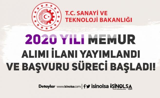 Sanayi ve Teknoloji Bakanlığı 2020 Yılı Memur Alım İlanı! Başvurular Başladı