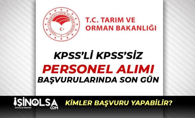 Tarım Bakanlığı KPSS ile ve KPSS'siz Sözleşmeli Personel Alımında Son Gün!