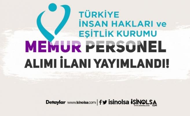 Türkiye İnsan Hakları ve Eşitlik Kurumu ( TİHEK ) 27 Memur Alım İlanı Yayımlandı!