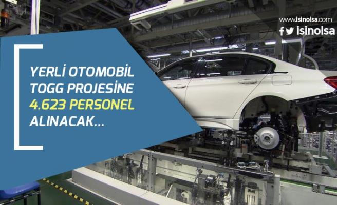Yerli Otomobil Projesi İçin 4.623 Personel Alımı Yapılacak! Başvuru Linki!