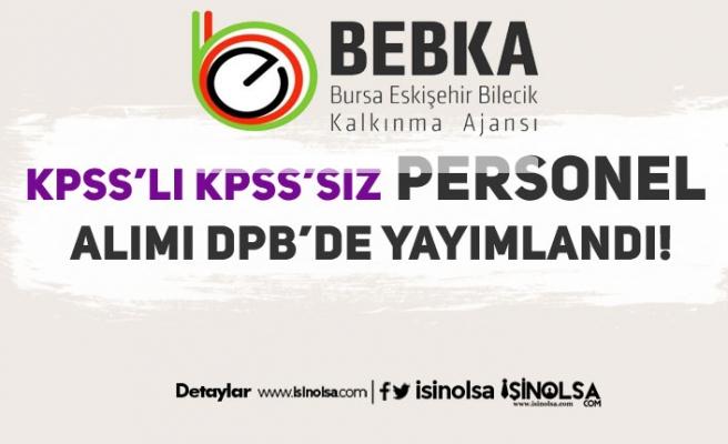 BEBKA KPSS'li KPSS'siz 2020 Yılı Personel Alım İlanı Yayımlandı!