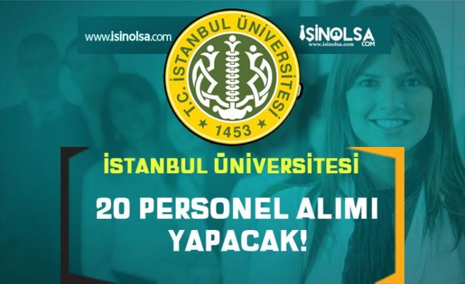İstanbul Üniversitesi İŞKUR İle Lise Mezunu 20 İşçi Personel Alıyor! Şartlar Nedir?