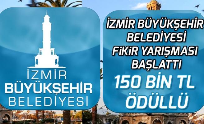 İzmir Belediyesi Birinciye 150 Bin Tl Ödüllü Fikir Projesi Yarışması Başlattı