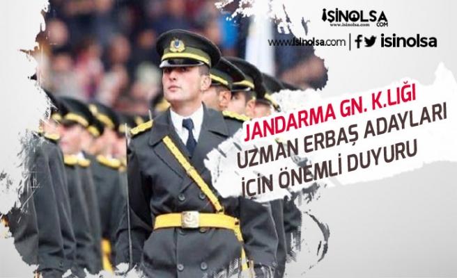 Jandarma Genel Komutanlığından Uzman Erbaş Adayları İçin Önemli Duyuru!