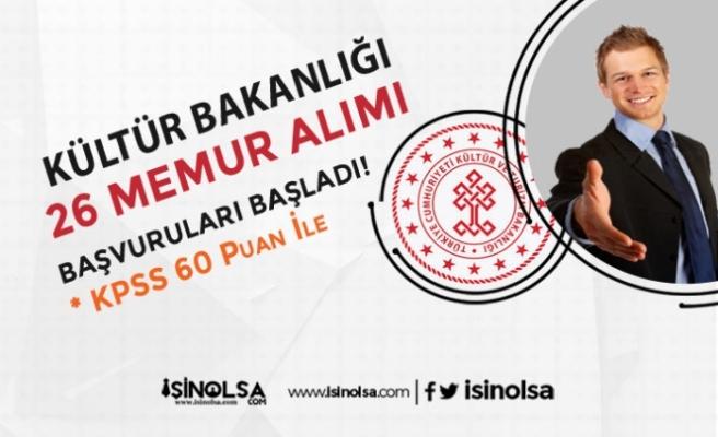 Kültür Bakanlığı 60 KPSS Puanı İle 26 Memur Alıyor! Başvurular Başladı!