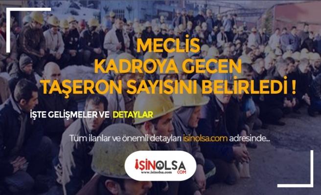 Meclis Kadroya Geçen Taşeron Sayısını Belirledi!