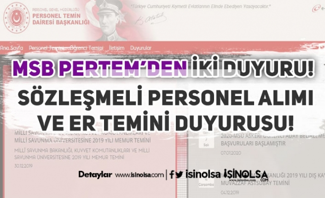 Milli Savunma Bakanlığı Sözleşmeli Personel ve Er Temini Duyurusu Geldi!