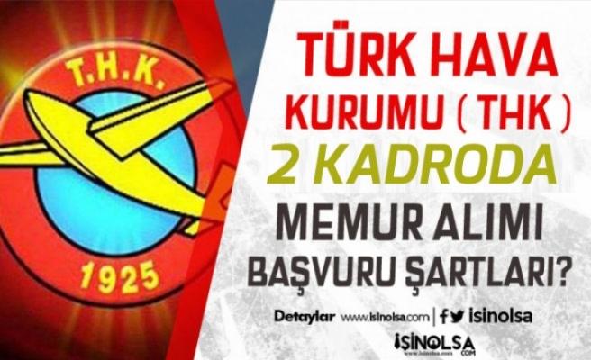 Türk Hava Kurumu 2 Farklı Kadroda Memur Personel Alımı!