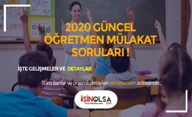 2020 Sözleşmeli Öğretmenlik için Yıllara Göre Mülakat Soruları