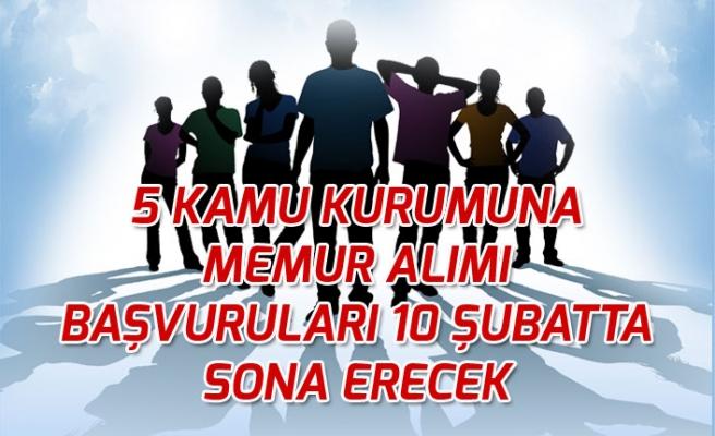 5 Kamu Kurumuna Memur Alımı Başvuruları İŞKUR'dan 10 Şubatta Sona Erecek!