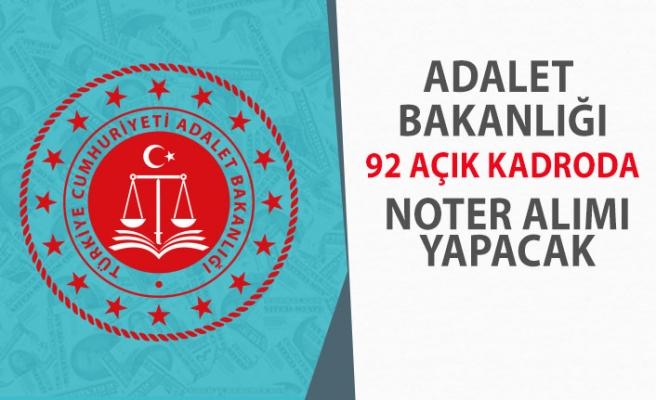 Adalet Bakanlığı 92 Açık Kadro İçin Noter Alımı Yapacak! İşte Şartlar!
