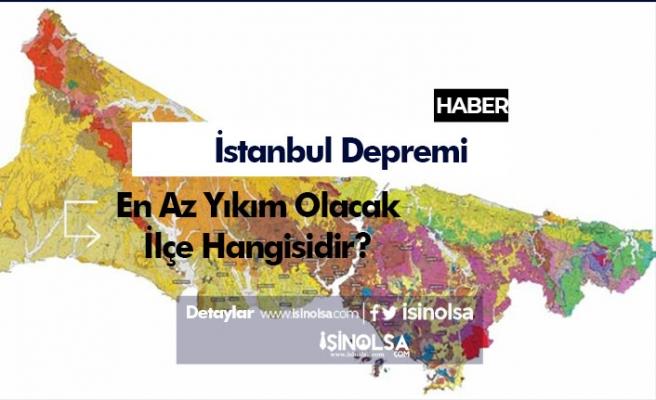 Olası İstanbul Depreminde En Şanslı İlçe Hangisi Olacak?