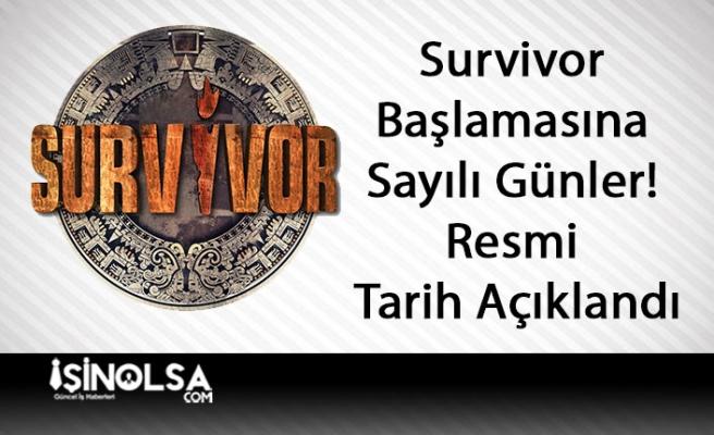 Survivor Başlamasına Sayılı Günler! Resmi Tarih Açıklandı