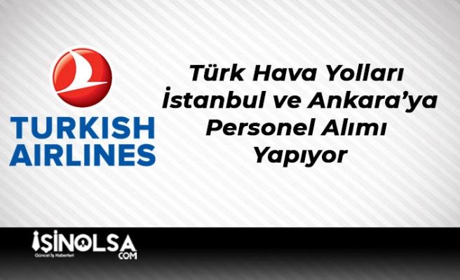 Türk Hava Yolları İstanbul ve Ankara için Personel Alımı Yapıyor