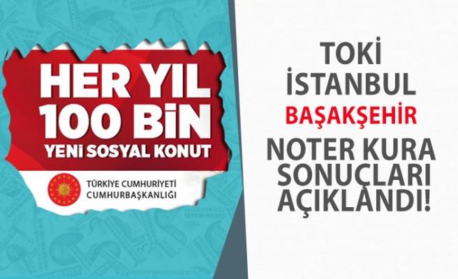 20 Mart İstanbul Başakşehir TOKİ Kura Sonuçları! Canlı izle! 100 bin Konut