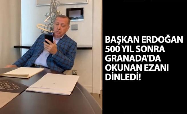 500 Yıl Sonra Granada Ezan Okundu! Başkan Erdoğan Tarihe Geçen Anı Takip Etti!