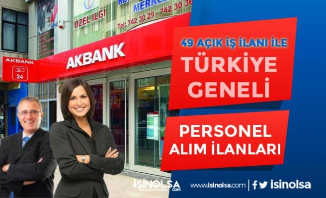 Akbank 49 Açık İş İlanı İle Öğrenci, Tecrübeli ve Tecrübesiz Personel Alımları 2020