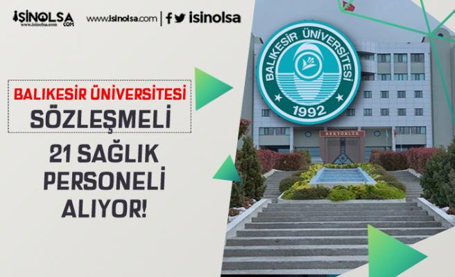 Balıkesir Üniversitesi 21 Sözleşmeli Sağlık Personeli Alım İlanı 2020