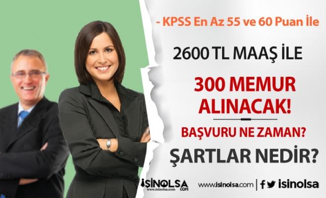 Büyükşehir Belediyesine KPSS En Az 55 Puan İle 300 Memur Alınacak! 2600 TL Maaş
