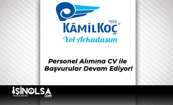 Kamil Koç Personel Alımına CV ile Başvurular Devam Ediyor!