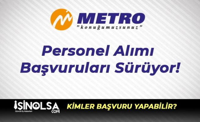 Metro Turizm Personel Alımı Başvuruları Sürüyor!