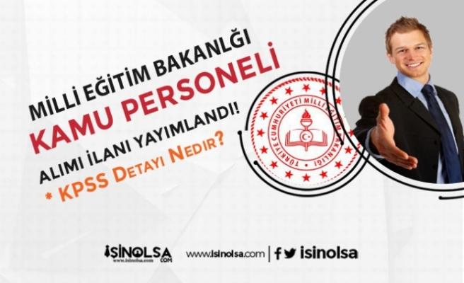 Milli Eğitim Bakanlığı Sözleşmeli 3 farklı Pozisyon için Kamu Personeli Alım İlanı Geldi!