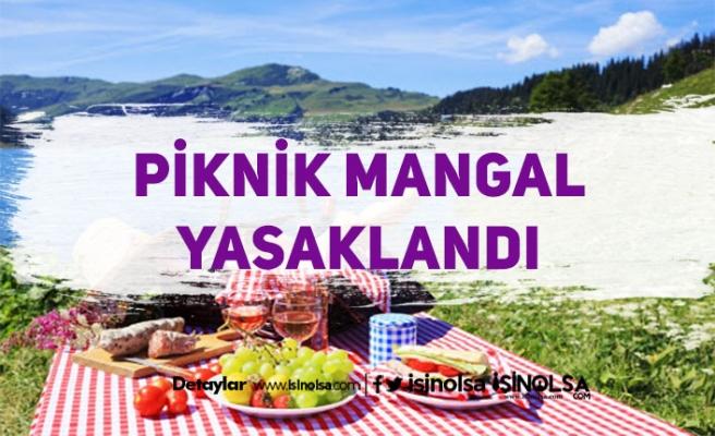 Piknik ve Mangal Yasaklandı! Restoranlara Düzenleme Geliyor
