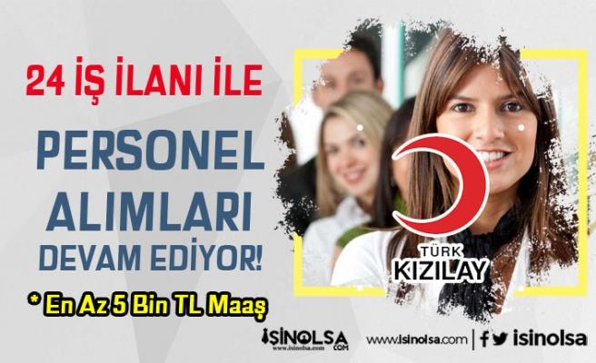 Türk Kızılay Mart Ayı Personel Alımları Devam  Ediyor! En Az 5 Bin TL Maaş İle 24 Pozisyon