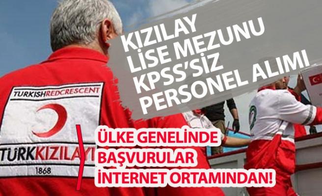 Türk Kızılayı Lise Mezunu, KPSS'siz Ülke Geneli Personel Alımı!