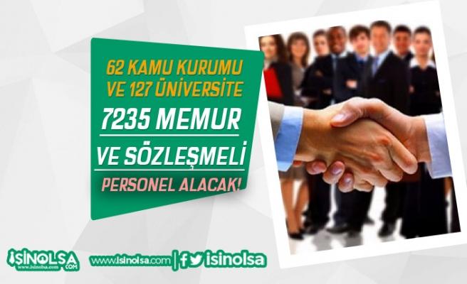 62 Kurum ve 127 Üniversite 7235 Memur ve Sözleşmeli Personel Alacak!