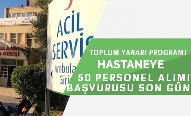 İŞKUR'da Devlet Hastanesine TYP Nisan Başvurusu Sona Eriyor!