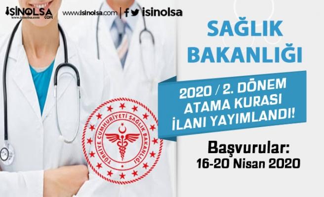 Sağlık Bakanlığı 2020 Yılı 2. Dönem Atama Kurası İle Aile Bakanlığına Personel Alınacak