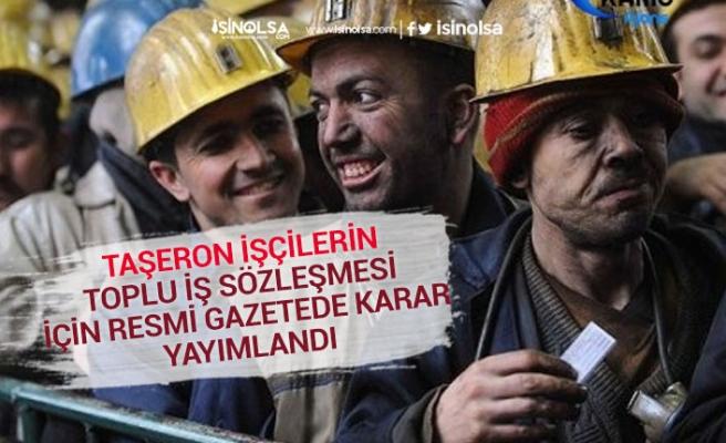 Taşeron İşçilerin Maaş Zammı Görüşmesi TİS İçin Karar Resmi Gazetede