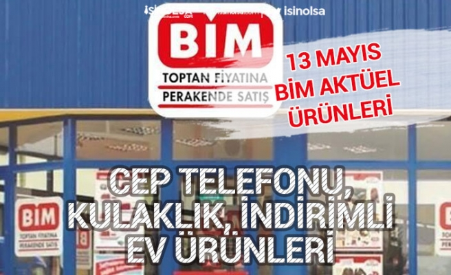13 Mayıs Bim Aktüel Ürün Kataloğu Realme C2 Cep Telefonu, Kulaklık Ev Ürünleri!