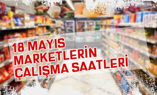 18 Mayıs Marketler Saat Kaça Kadar Açık? Bim, A101, Şok Çalışma Saatleri!