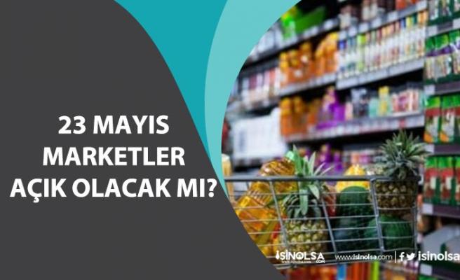 23 Mayıs Marketler Açıkmı? Bim, A101, Şok Bakkal Çalışma Saatleri Nedir?