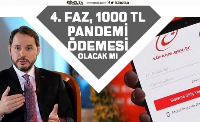 4. Faz 1000 TL Sosyal Yardım Ödemesi Olacak mı HMB Berat Albayrak'tan Açıklama!