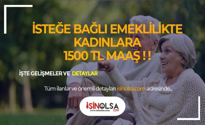 Çalışmayan Kadınlara Emeklilik ile 1500 TL Maaş!