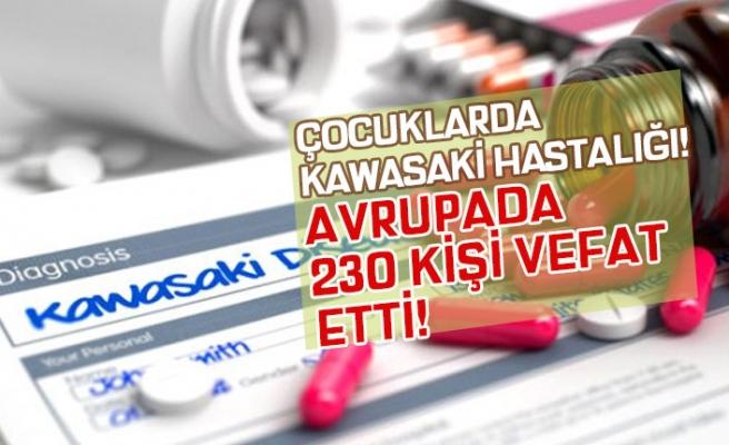 Çocuklarda Görülen Kawasaki Hastalığından 230 Kişi Vefat Etti!