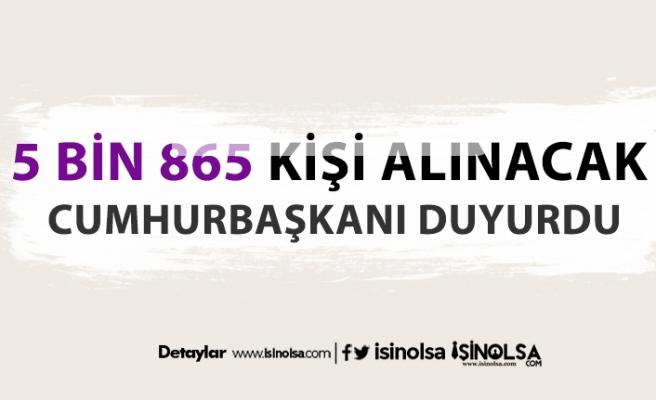 Cumhurbaşkanı Erdoğan Duyurdu: Kamu hastanelerine 5 Bin 865 personel alınacak