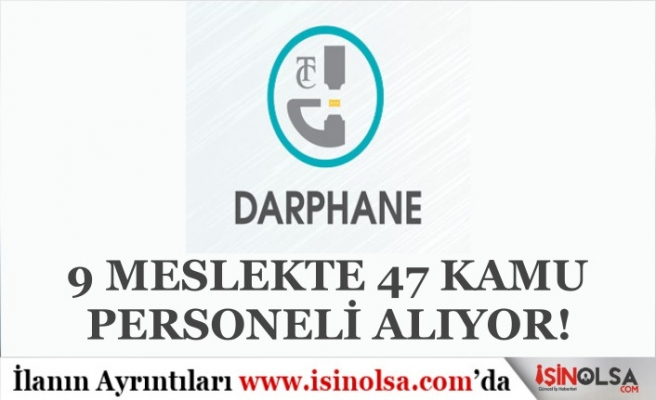 Darphane ve Damga Matbaası 9 Meslekte 47 Kamu İşçisi Alımı Yapacak! Şartlar Nedir?