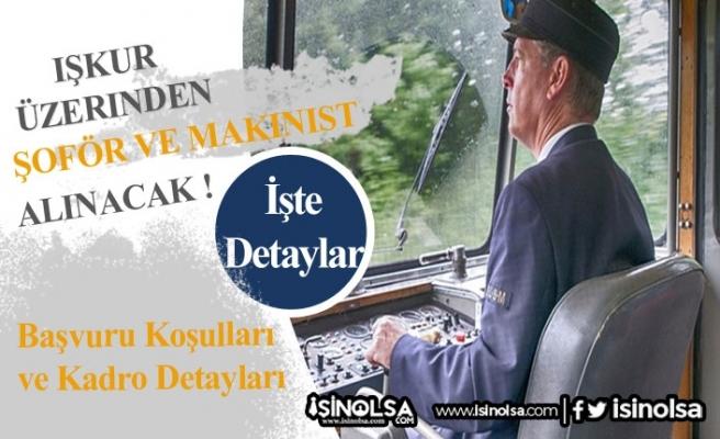 İŞKUR Üzerinden Gemi Döşemecisi, Makinist, Kamyon Şoförü Alınıyor!