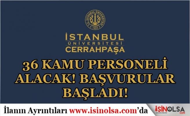 İstanbul Üniversitesi Mayıs Ayı 36 Sınavsız Personeli Alımı Başvuruları Başladı! Şartlar Nedir?