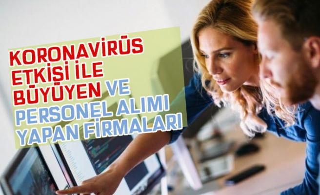 Koronavirüs Nedeniyle Personel Alımı Artan Sektör ve Firmalar!